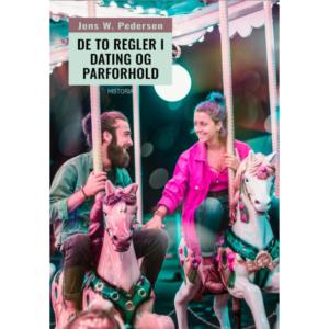 Jens W. Pedersen: De to regler i dating og parforhold (2020)