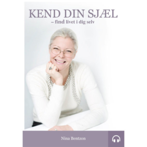 Nina Bentzon: Kend din sjæl - Lydbog (2020)